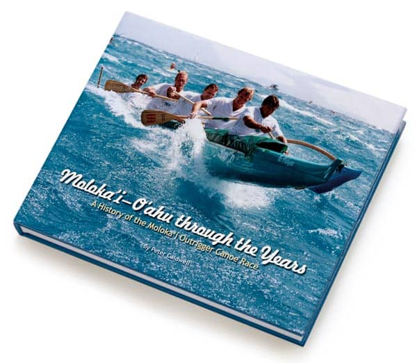 Molokai Canoe Race Book - 1952 to 2005