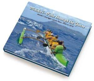 Molokai Canoe Race - 2006 to 2016 Book